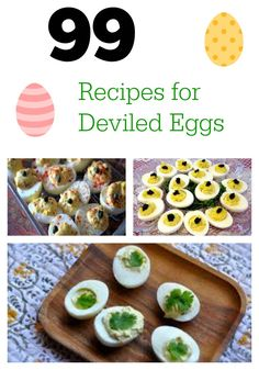 99 Deviled Eggs done 99 different ways.