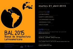 Bienal de Arquitectura Latinoamericana 2015 E.T.S. Arquitectura de Madrid. 21 abril.
