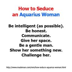 More on http://www.mademan.com/mm/how-seduce-aquarius-woman.html