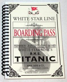 Titanic Boarding Pass Journal - White Star Line Cruise - Notebook / Sketchbook / Diary - Lined Paper
