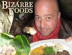 <3 Bizarre Foods!!