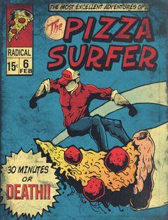"assorted-goodness: "" Pizza Surfer - by Austin Pardun Prints available at "" Vintage Comic Books, Vintage Comics, Funny Vintage, Pizza Kunst, Cafeteria Retro, Pizza Life, Pizza Art, Eat Pizza, Pizza Planet"