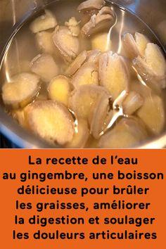 La recette de l'eau au gingembre, une boisson délicieuse pour brûler les graisses, améliorer la digestion et soulager les douleurs articulaires