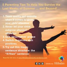 Parents, you're on the countdown to the end of summer vacation.   As much fun as it's been having your kids around, as the weeks wear on, tempers can flare, kids can act out, and about now you may be feeling desperate to swap any remaining pool days for school days. You can also implement these tips year round for a happier, calmer household during any season.