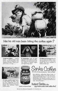 Disturbing ads of yesteryear || General Foods -- Sanka Decaf Coffee (1951)