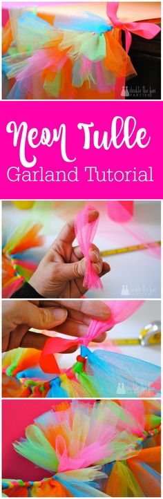 Neon tulle garland tutorial by The Party Teacher | http://thepartyteacher.com/2014/01/30/tutorial-neon-tulle-garland/