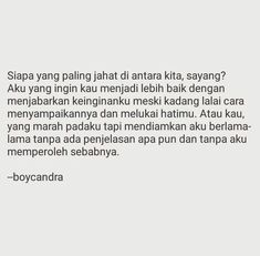 Quotes Rindu, Quotes From Novels, Tumblr Quotes, People Quotes, Daily Quotes, General Quotes, Quotes Galau, Broken Quotes, Self Reminder