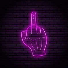 Neon Light Wallpaper, Purple Wallpaper Iphone, Neon Wallpaper, Iphone Wallpaper Tumblr Aesthetic, Cool Neon Signs, Neon Light Signs, Led Neon Signs, Beste Emoji, Middle Finger Wallpaper