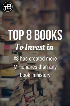 Top 8 books to invest in – the last one has created more millionaires than any book in the history - Finance - Reading Lists, Book Lists, Reading Books, Book Club Books, Finance Books, Inspirational Books, Any Book, Self Development, Personal Development