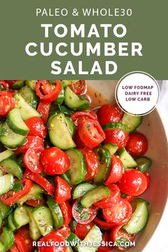 This Paleo Tomato Cucumber Salad is quick to make and so delicious! A gr… This Paleo Tomato Cucumber Salad is quick to make and so delicious! A great, light and refreshing side dish. It's gluten free, dairy free, low carb and low FODMAP. Paleo Salad Recipes, Fodmap Recipes, Real Food Recipes, Healthy Recipes, Paleo Food, Quick Recipes, Paleo Diet, Paleo Side Dishes, Side Dish Recipes