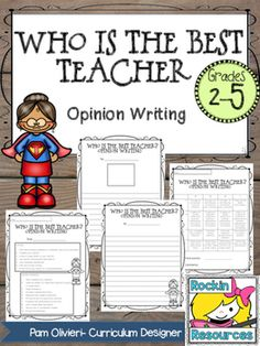 Perfect for Teacher Appreciation Week!  Opinion Writing:  Who is the best teacher? Even if by some small chance your students don't write about you, it would be a great surprise to the teacher they choose!  Included:  Qualities of a Great Teacher poster.