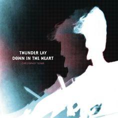 christopher tignor - thunder lay down in the heart (12inch vinyl lp)