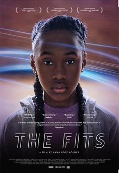 The Fits / Anna Rose Holmer / 2016