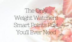 Weight Watchers SmartPoints : The Only Weight Watchers Post You Need  One of the hardest things about any plan, including Weight Watchers Smart Points is starting something new. It can be hard to make that first Weight Watchers Breakfast, Weight Watchers Smart Points, Weight Watchers Free, Weight Watchers Meals, Weight Loss Journey, Weight Loss Tips, Skinny Points, Ww Points, How To Read A Recipe
