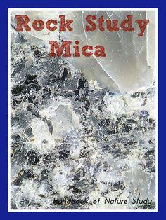 Rock Study Mica @handbookofnaturestudy