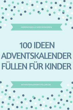 für Kinder Advent calendar fill for children. The best children's advent calendar. Ideas for advent