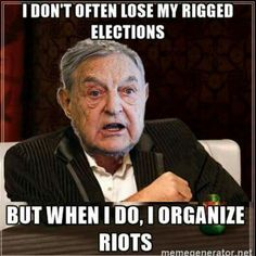 George soros is a sick sick sick man and wants power , money and to control the world.