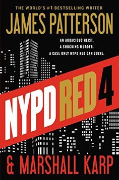Nypd Red 2016 The New York Times Best Sellers Fiction winner, James Patterson and Marshall Karp Free Books, Good Books, Books To Read, Buy Books, The Guilty, Thriller Books, Mystery Thriller, James Patterson, It Goes On