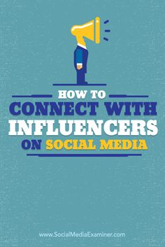 Do you want to get the attention of influencers? Building relationships with the right influencers can extend your reach and boost visibility with your target market. In this article you'll discover how to find and connect with influencers on social media E-mail Marketing, Facebook Marketing, Marketing Digital, Content Marketing, Social Media Marketing, Marketing Strategies, Internet Marketing, Business Marketing, Online Marketing