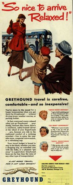 """Greyhound – """"So nice to arrive Relaxed!"""" (1951)"""