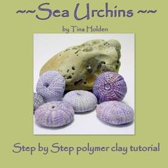 Molding and Making Sea Urchins and Beads - Polymer Clay Tutorial - Digital PDF File Download