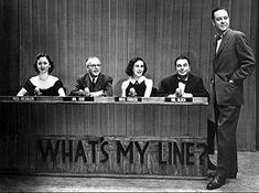 The What's My Line? panel in From left: Dorothy Kilgallen, Bennett Cerf, Arlene Francis, and Hal Block; newscaster John Daly was host of the show. What's My Line, Line Tv, Bennett Cerf, John Daly, The Rifleman, Old Time Radio, John Charles, I Love Lucy, Joan Crawford