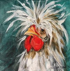 A Rooster named Dave Chicken Art image 1 Chicken Painting, Chicken Art, Polish Chicken, Rooster Painting, Rooster Art, Rooster Funny, Farm Art, Chickens And Roosters, Guache