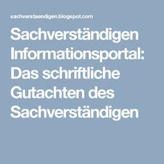 Sachverständigen Informationsportal: Das schriftliche Gutachten des Sachverständigen