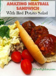 amazing meatball sandwich, red potato salad, picnic food, easy to make, DIY, #amazingmeatballsandwich, #picnicfood, #DIY