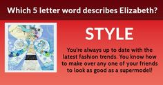 Which 5 letter word best describes you?