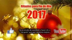 Rituales para Fin de Año, para 2016-2017 - YouTube