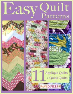 Easy Quilt Patterns: 11 Applique Quilt Patterns + Quick Quilts