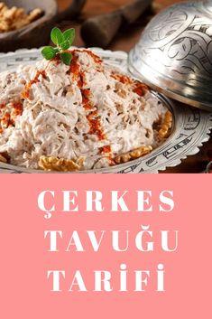 Çerkes Tavuğu Tarifi Entrees, Diet, Recipes, Food, Recipies, Lobbies, Essen, Meals, Appetizers