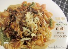 Healthy, Easy Chili Over Noodles