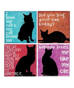 Loving this 'Nobody Loves Me Like My Cat' Coaster Set on #zulily! #zulilyfinds