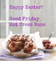 Julie Le Clerc: Hot Cross Buns for Easter Friday Easter Bun, Hot Cross Buns, Happy Easter, Friday, Homemade, Fruit, Ethnic Recipes, Food, Happy Easter Day