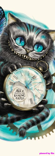 Cheshire Cat l Alice Through the Looking Glass l Ria