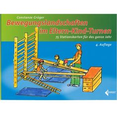 """Kartei """"Bewegungslandschaften im Eltern-Kind-Turnen"""" You are in the right place about Todd Physical Activities For Kids, Family Activities, Toddler Activities, School Sports, Kids Sports, Kids Gymnastics, Sensory Integration, Business Articles, Baby Gym"""