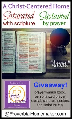 Saturated With Scripture, Sustained by Prayer   Giveaway! (5 Days of a Christ-Centered Home) by ProverbialHomemaker.com