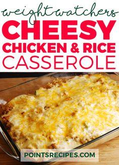 Cheesy Chicken and Rice Casserole (Weight Watchers SmartPoints)