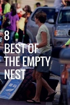 8 Best of the Empty Nest