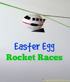 Easter Egg Rocket Races - Create Easter egg rockets from plastic eggs. Then, race them two different ways: blast off to the sky or launch th...