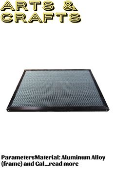 ParametersMaterial: Aluminum Alloy (frame) and Galvanized Steel (body)Size: 300mm x 500mm -5mm (with frame)256mm x 456mm -5mm (without frame)Thickness of frame: 22mmThickness of honeycomb working table: 20mmDiameter of table hole: 8mm (standard); 6mm, 9mm (Optional).Size can be customized.Package includes:1PCS Honeycomb Working Table 300*500mm