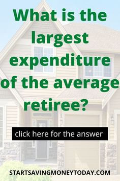 What is the largest expenditure of the average retiree? You probably already know the answer but read this article to make sure. Savings Challenge, Money Saving Challenge, Saving Money, Investing Money, Real Estate Investing, Preparing For Retirement, Retirement Accounts, Earn More Money, Money Today