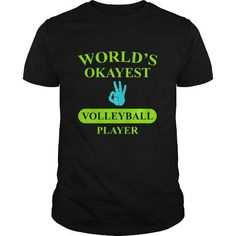 World's Okayest Volleyball Player Great Gift For Any Volleyball Player Fan