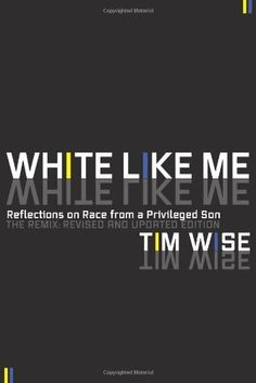 White Like Me: Reflections on Race from a Privileged Son by Tim Wise, http://www.amazon.com/dp/1593764251/ref=cm_sw_r_pi_dp_22NVpb0P73M80