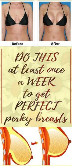 DO THIS AT LEAST ONCE A WEEK TO GET A PERFECTLY PERKY BREASTS - Read & Repin Follow Us