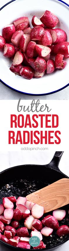 Butter Roasted Radishes Recipe - Roasting radishes makes radishes more mild in flavor, yet rich and delicious! Perfect as a side dish, topping for salads, or a snack! // addapinch.com