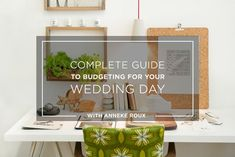 A complete guide to budgeting for your wedding day.