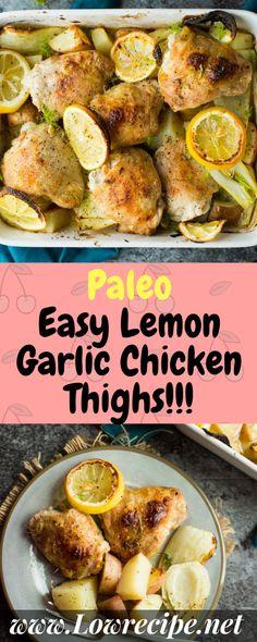 Paleo Easy Lemon Garlic Chicken Thighs!!! - Low Recipe